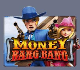 ทดลองเล่น MoneyBangBang