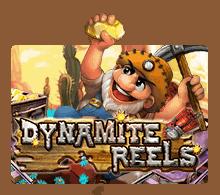 slotxo-DYNAMITE REELS
