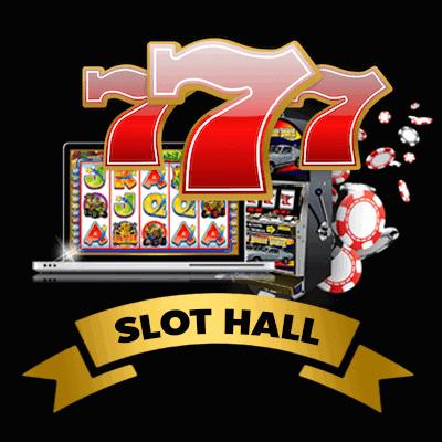 SLOT-HALL